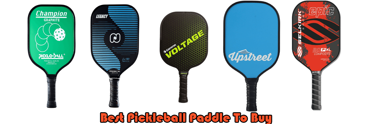 Best Pickleball Paddle To Buy