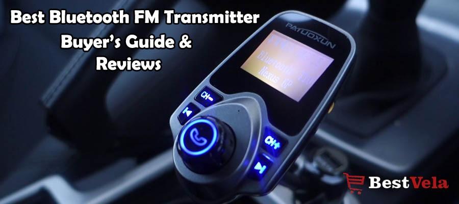 10 Best Bluetooth FM Transmitter 2018   Buyer's Guide & Reviews