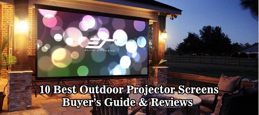 10 Best Outdoor Projector Screen 2018 Reviews | Buyer's Guide