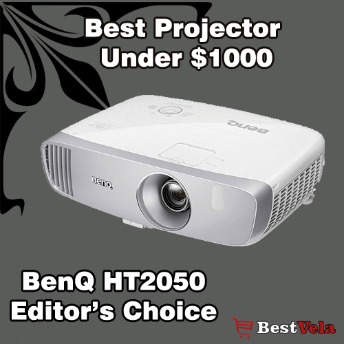 Best Projector Under 1000$